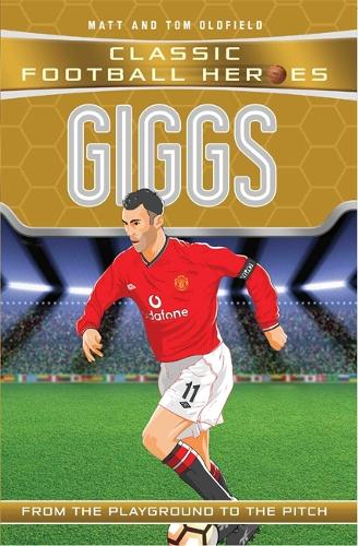 Giggs (Classic Football Heroes) - Collect Them All! - Classic Football Heroes (Paperback)