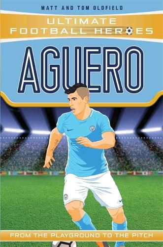 Aguero (Ultimate Football Heroes) - Collect Them All! - Ultimate Football Heroes (Paperback)