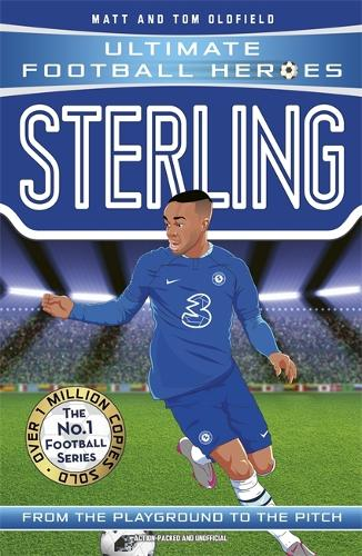 Sterling (Ultimate Football Heroes) - Collect Them All! - Ultimate Football Heroes (Paperback)