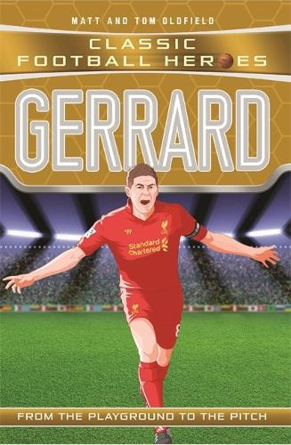 Gerrard (Classic Football Heroes) - Collect Them All! - Classic Football Heroes (Paperback)