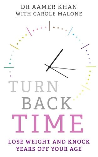 Turn Back Time: Lose weight and knock years off your age (Paperback)