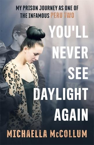 You'll Never See Daylight Again (Paperback)