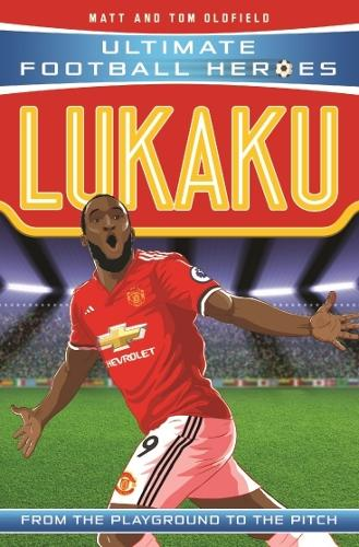 Lukaku (Ultimate Football Heroes) - Collect Them All! - Ultimate Football Heroes (Paperback)