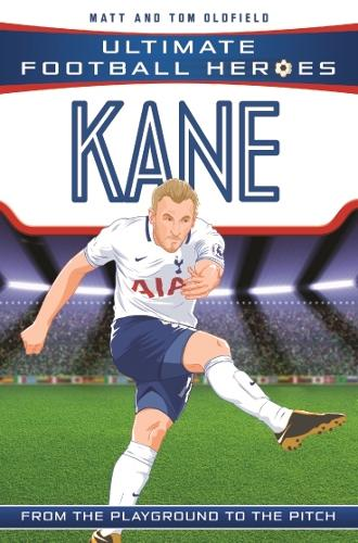 Kane (Ultimate Football Heroes) - Collect Them All! - Ultimate Football Heroes (Paperback)