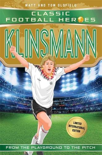 Klinsmann (Classic Football Heroes - Limited International Edition) - Classic Football Heroes - Limited International Edition (Paperback)