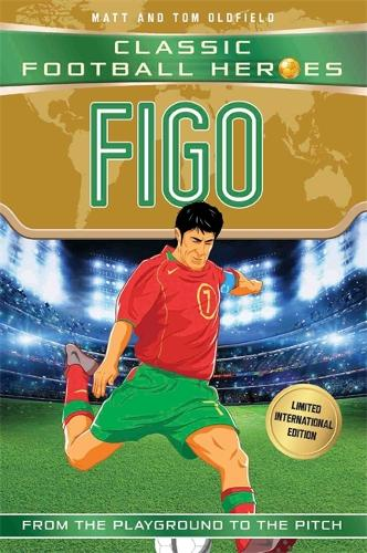 Figo (Classic Football Heroes - Limited International Edition) - Classic Football Heroes - Limited International Edition (Paperback)