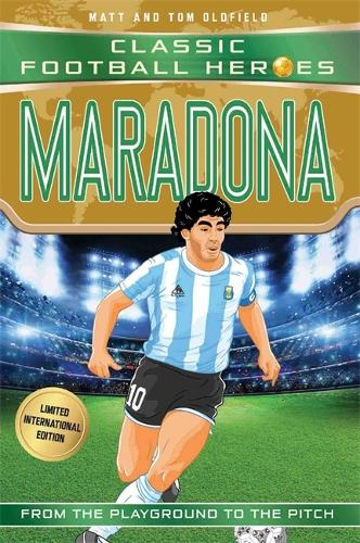 Maradona (Classic Football Heroes - Limited International Edition) - Classic Football Heroes - Limited International Edition (Paperback)
