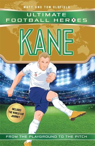 Kane (Ultimate Football Heroes - Limited International Edition) - Ultimate Football Heroes - International Edition (Paperback)
