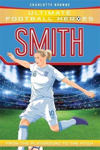 Smith (Ultimate Football Heroes) - Ultimate Football Heroes (Paperback)