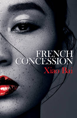 French Concession (Paperback)