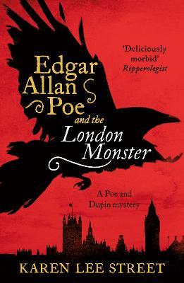 Edgar Allan Poe and The London Monster (Paperback)