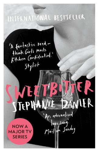 Sweetbitter: Now a major TV series (Paperback)