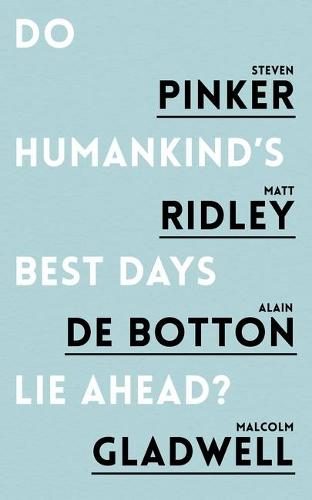 Do Humankind's Best Days Lie Ahead? (Paperback)