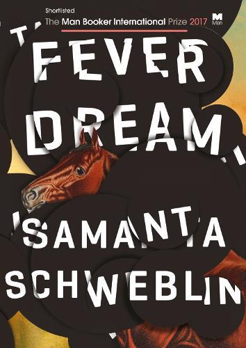 Fever Dream (Hardback)