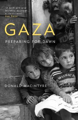 Gaza: Preparing for Dawn (Hardback)