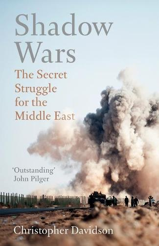 Shadow Wars: The Secret Struggle for the Middle East (Paperback)