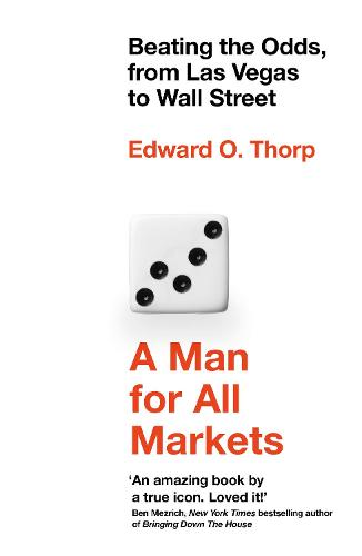 A Man for All Markets: Beating the Odds, from Las Vegas to Wall Street (Paperback)