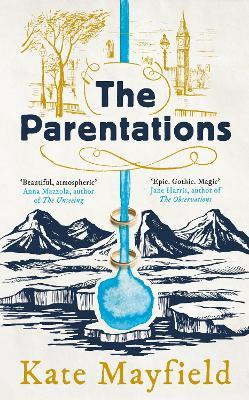 The Parentations (Hardback)