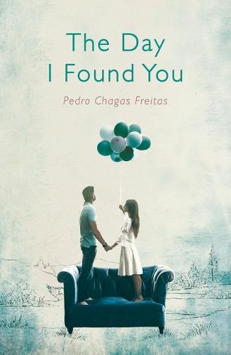 The Day I Found You (Paperback)