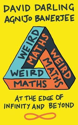 Weird Maths: At the Edge of Infinity and Beyond (Paperback)
