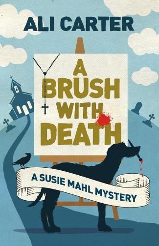 A Brush with Death: A Susie Mahl Mystery (Paperback)