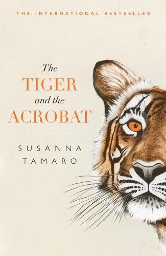 The Tiger and the Acrobat (Paperback)