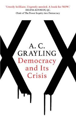 Democracy and Its Crisis (Hardback)