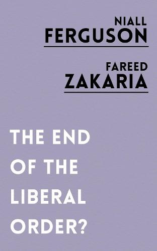 The End of the Liberal Order? (Paperback)