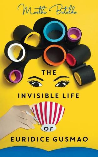 The Invisible Life of Euridice Gusmao (Paperback)