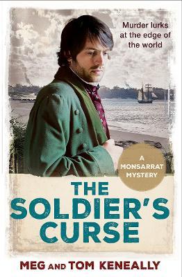 The Soldier's Curse: The Monsarrat Series (Paperback)