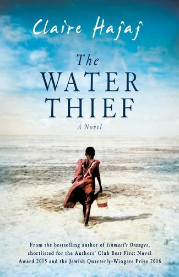 The Water Thief (Hardback)