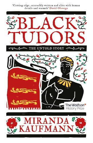 Black Tudors: The Untold Story (Paperback)