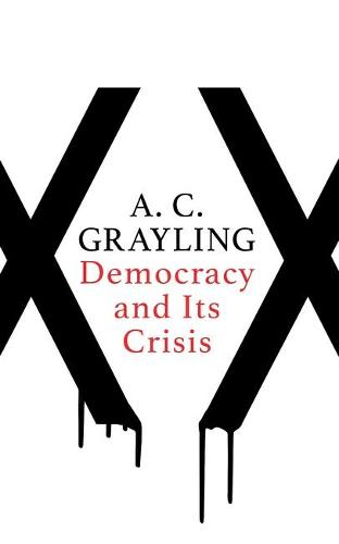 Democracy and Its Crisis (Paperback)