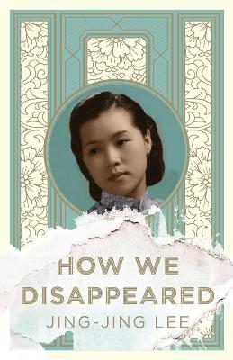 How We Disappeared (Hardback)