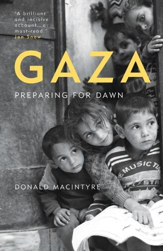 Gaza: Preparing for Dawn (Paperback)