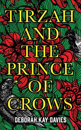 Tirzah and the Prince of Crows (Hardback)