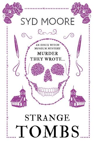 Strange Tombs - An Essex Witch Museum Mystery - The Essex Witch Museum Mysteries (Paperback)