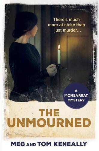 The Unmourned: The Monsarrat Series (Paperback)