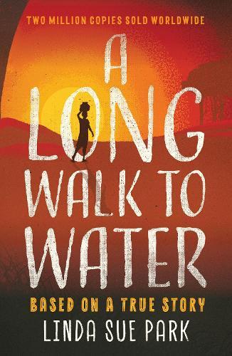 A Long Walk to Water: International Bestseller Based on a True Story (Paperback)