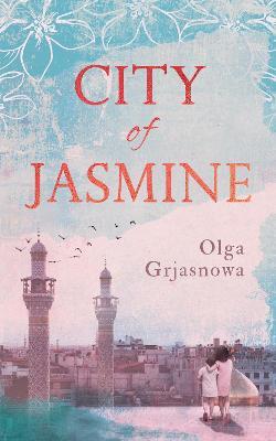 City of Jasmine (Hardback)