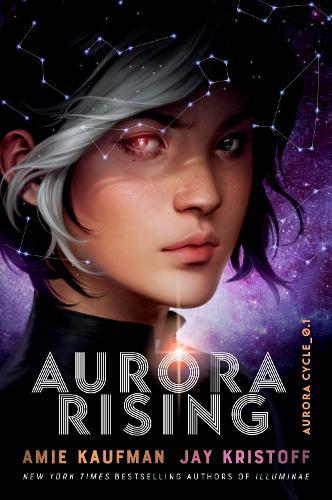 Aurora Rising (The Aurora Cycle) (Hardback)