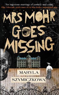 Mrs Mohr Goes Missing (Paperback)