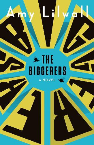 The Biggerers (Paperback)