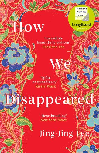 How We Disappeared by Jing-Jing Lee | Waterstones