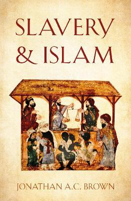 Slavery and Islam (Hardback)