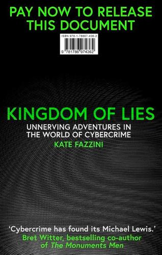 Kingdom of Lies: Unnerving adventures in the world of cybercrime (Hardback)
