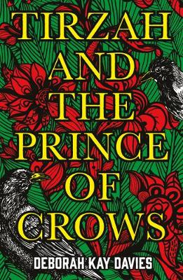 Tirzah and the Prince of Crows (Paperback)