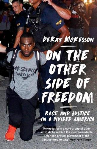 On the Other Side of Freedom: Race and Justice in a Divided America (Paperback)