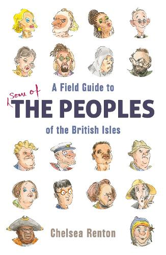 A Field Guide to the Peoples of the British Isles (Hardback)
