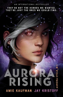 Aurora Rising (The Aurora Cycle) (Paperback)